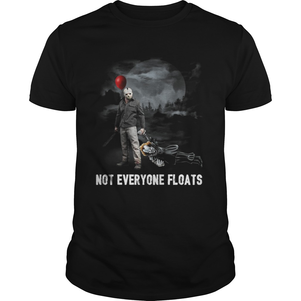 Not Everyone Floats Shirt