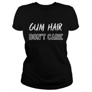 Gym hair dont care shirt Classic Ladies Tee