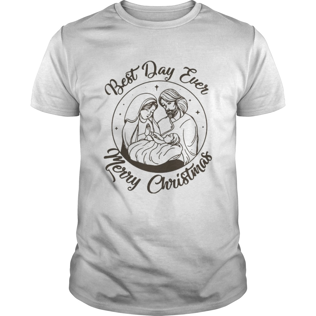 Jesus best day ever Merry Christmas shirt
