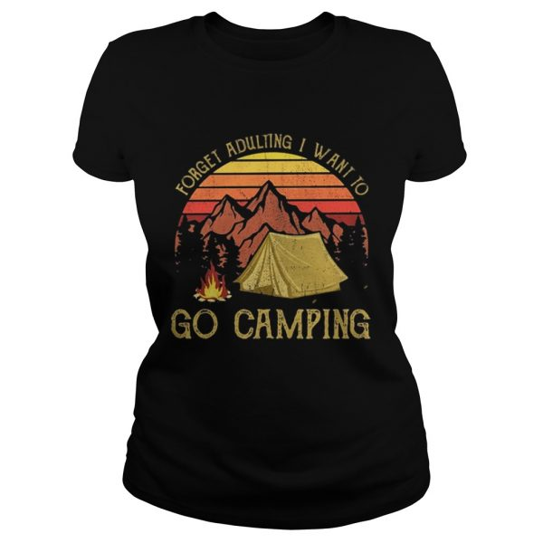 Forget adulting I want to go camping moutain sunset shirt Classic Ladies Tee