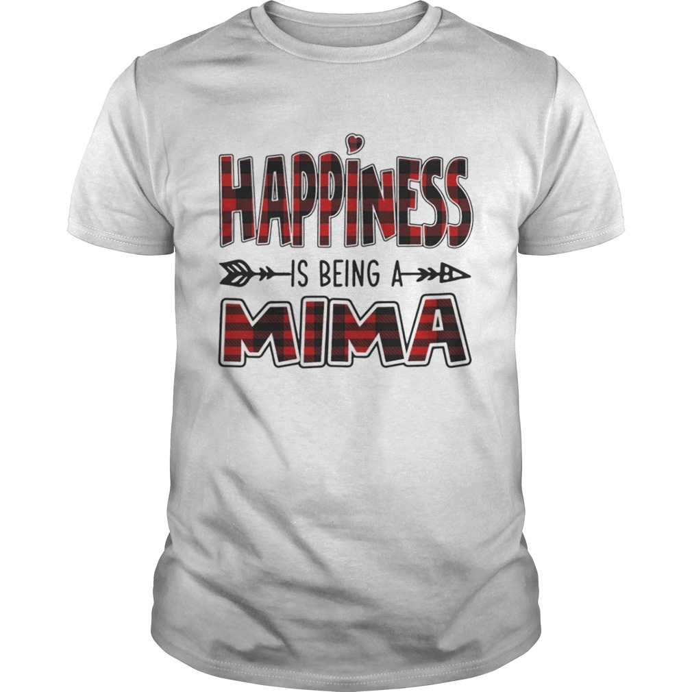 Happiness is Being A Mima TShirt