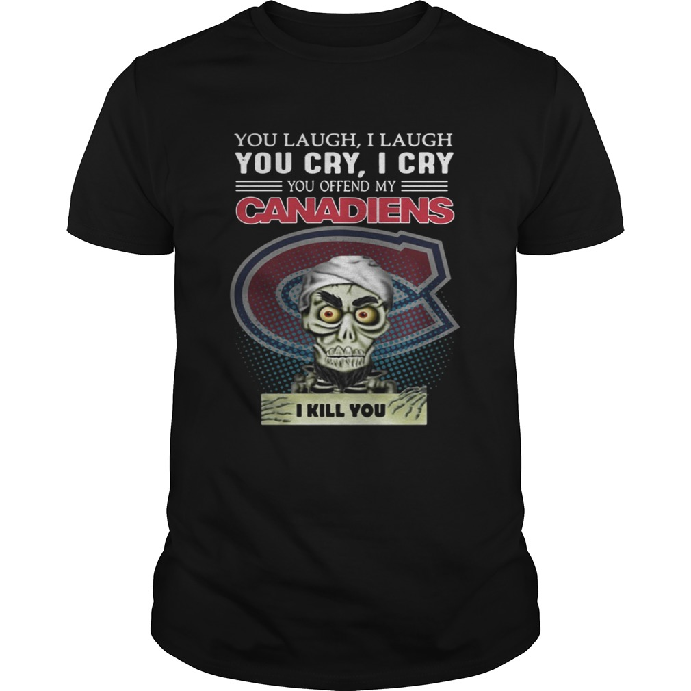 Jeff Dunham you laugh I laugh you cry I cry you offend my Canadiens shirt