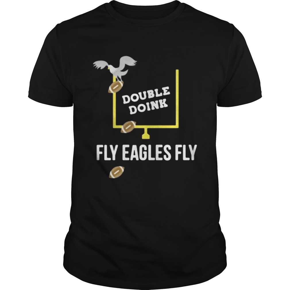 Double Doink fly eagles fly shirt