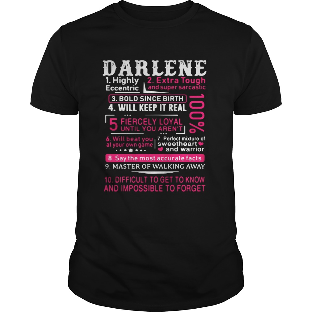 Darlene highly eccentric extra tough and super sarcastic bold since birth shirt