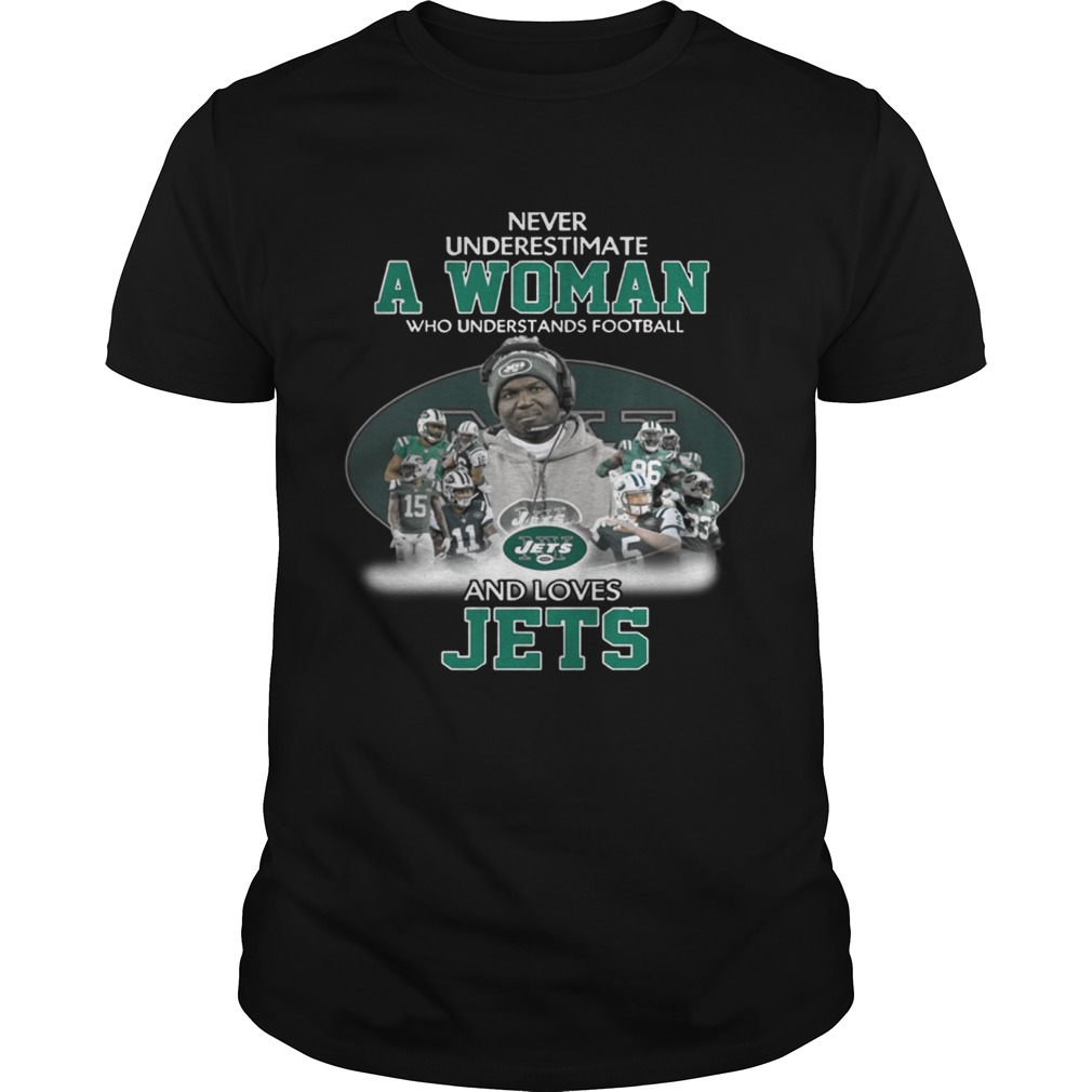 Never Underestimate a Woman Who Understands Football And Loves Jets Tshirt