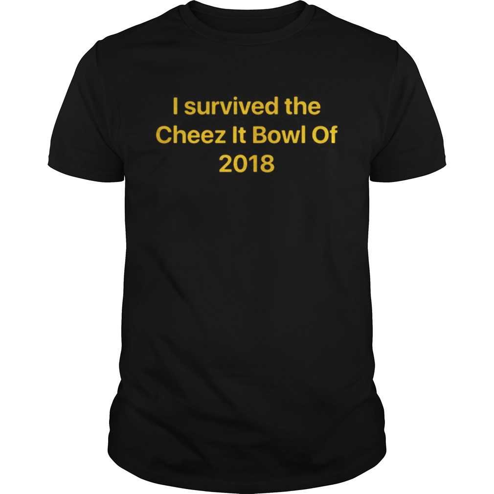 I survived the Cheez It bowl of 2018 shirt
