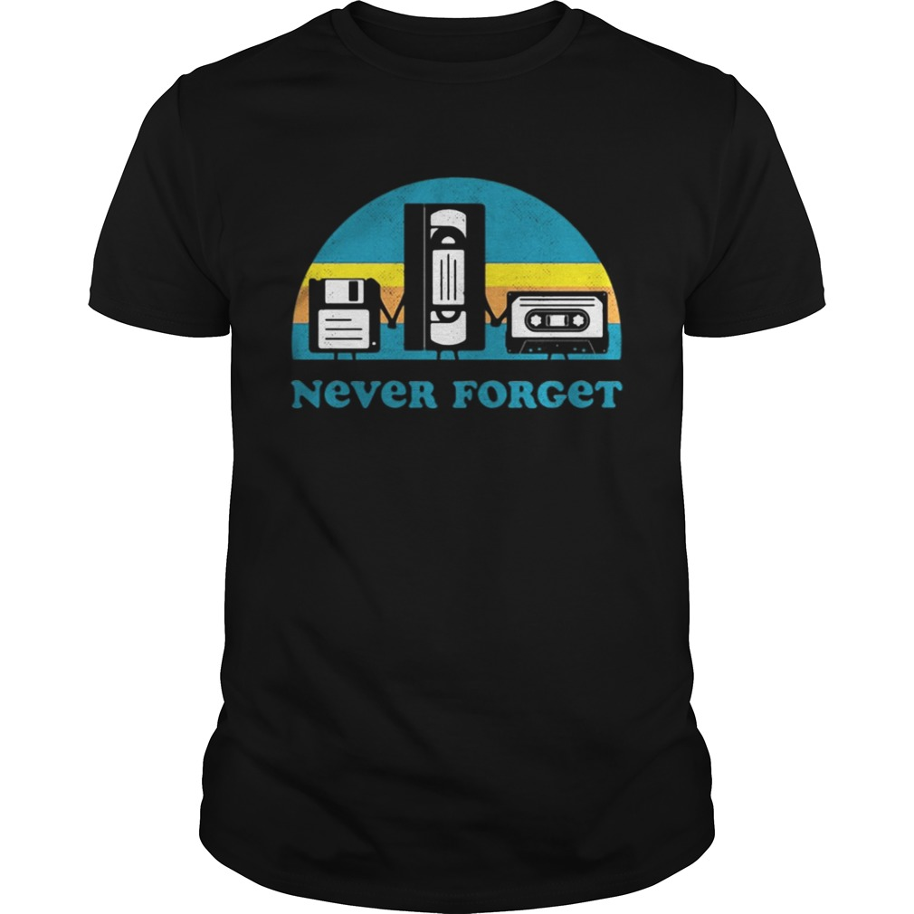 Never Forget Sarcastic Graphic Music Novelty shirt