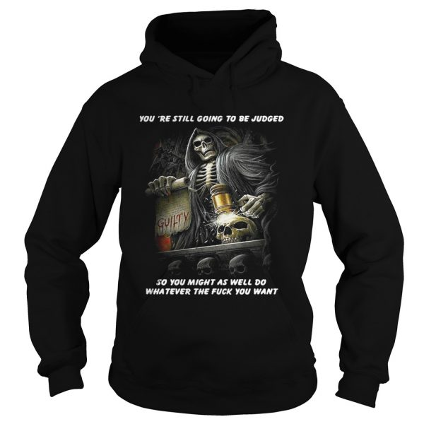 Youre Still Going To Be Judged So You Might As Well Do Shirt Longsleeve Tee Unisex