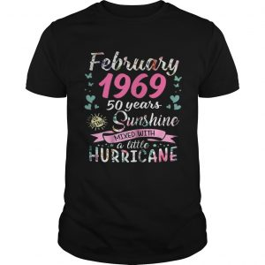 February 1969 50 years sunshine mixed with a little hurricane shirt Shirt