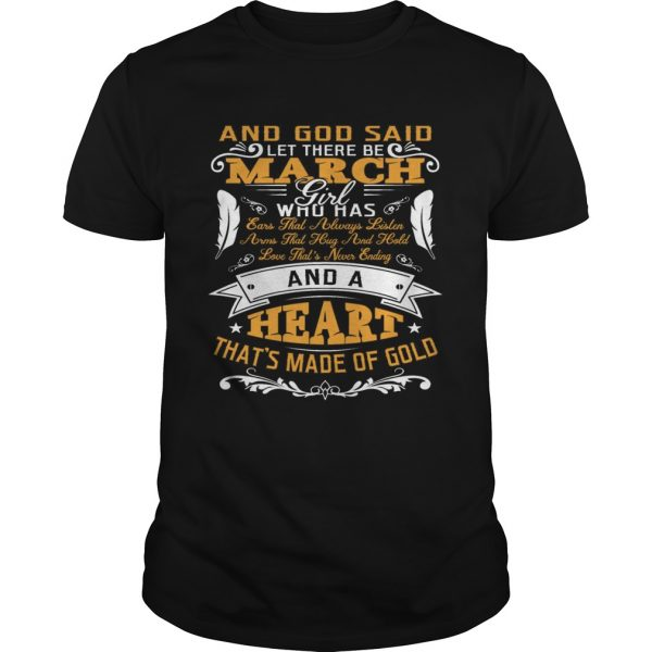 And God Said Let There Be March Girl Who Has Shirt Shirt