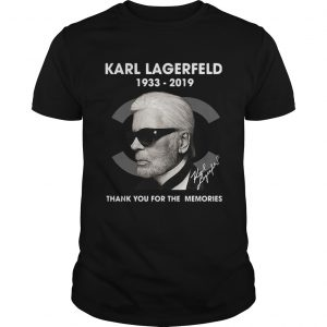Karl Lagerfeld 1933 2019 thank you for the memories shirt Shirt