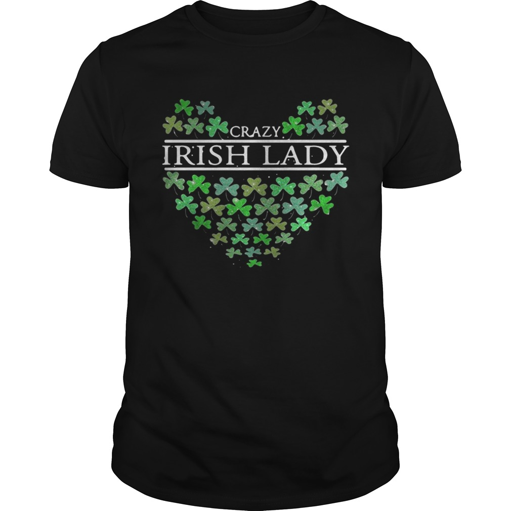 St Patricks Day Crazy Irish Lady Heart shirt