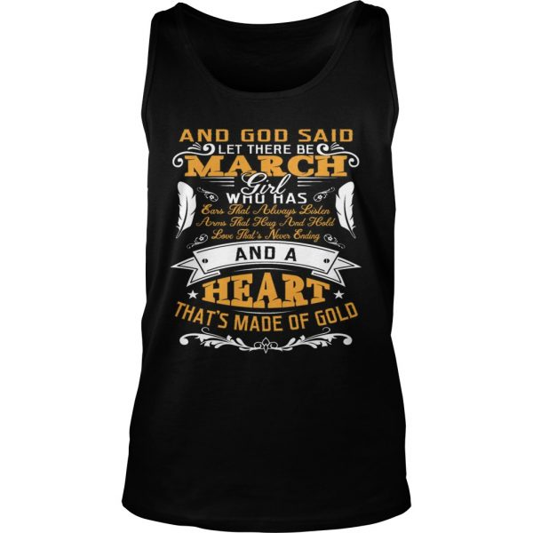 And God Said Let There Be March Girl Who Has Shirt TankTop