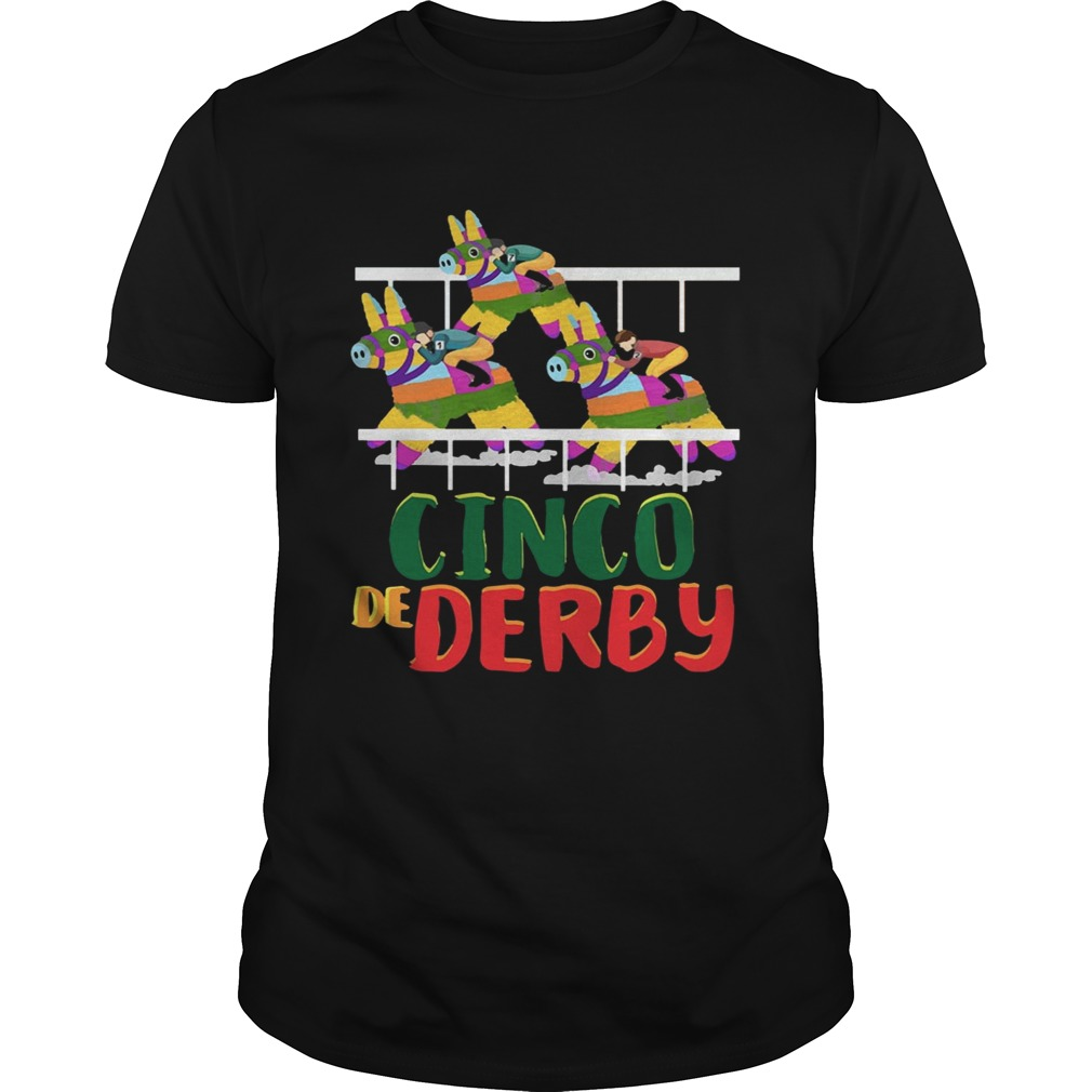 Cinco De Derby Kentucky Funny Colorful Gift Shirt