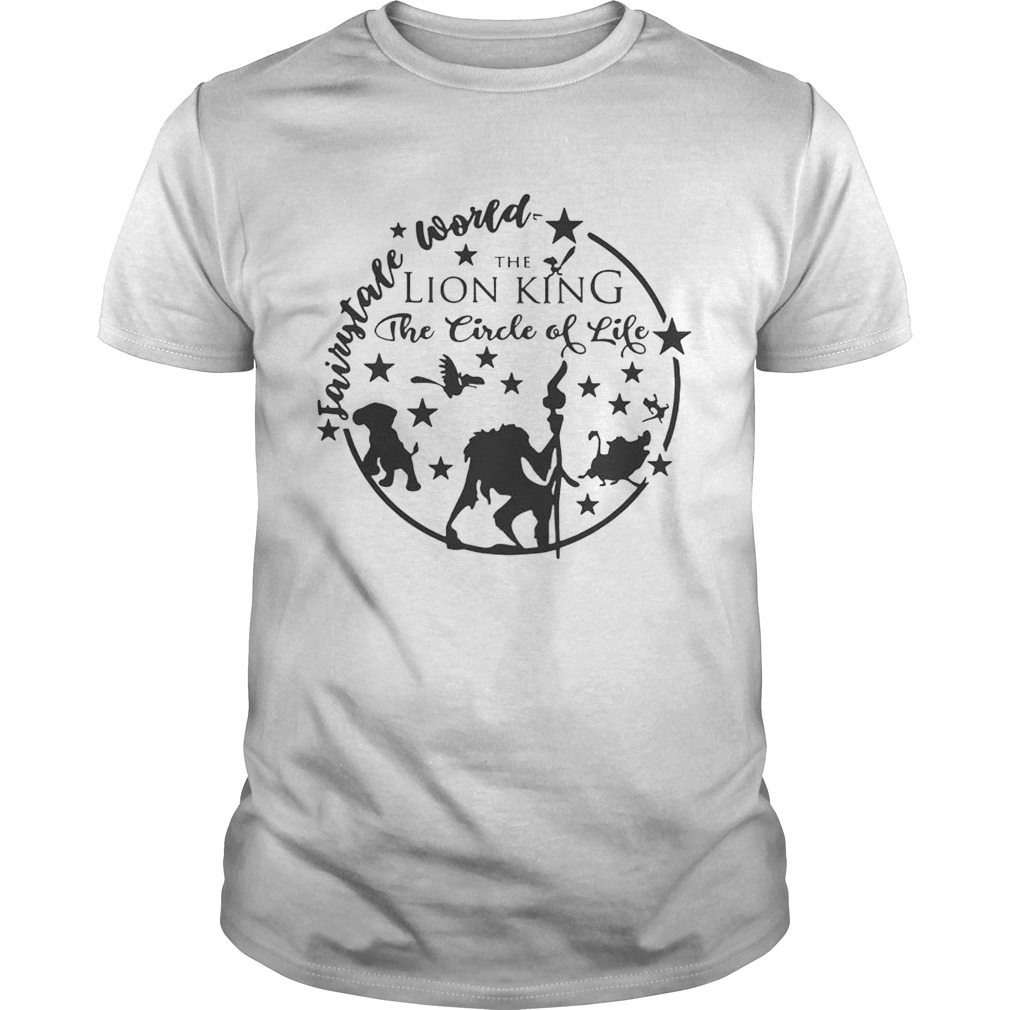 Fairy Tale world the lion king the circle of life shirt