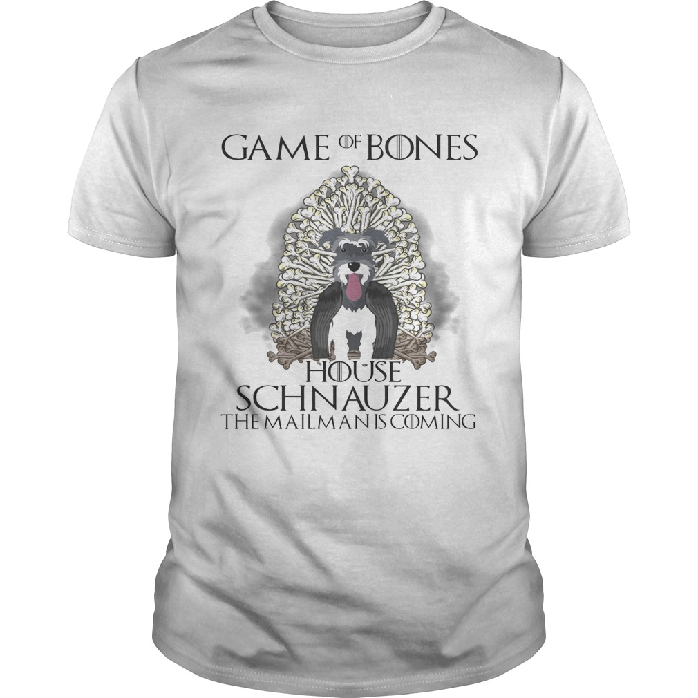Game of Bones house Schnauzer the mailman is coming shirts