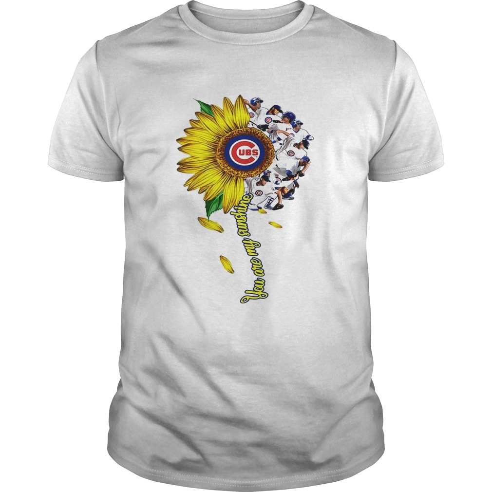 Sunflower You are my sunshine Chicago Cubs shirt