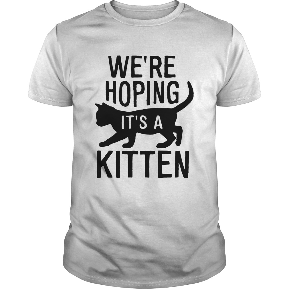We're hoping it's a kitten shirt
