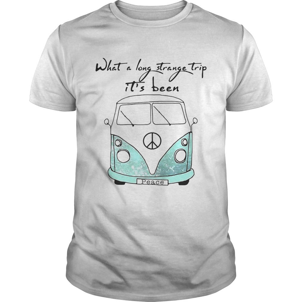 What a long strange trip it's been Hippie shirt