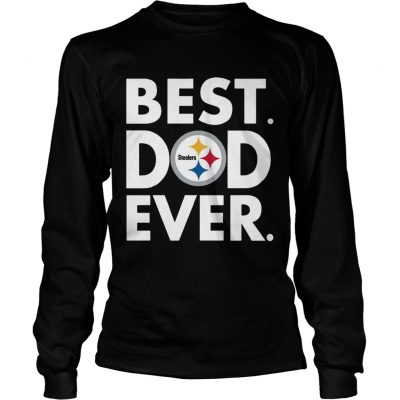 Best Dad Ever Pittsburgh Steelers Fathers Day longsleeve tee