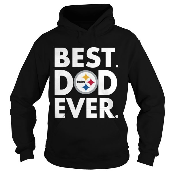Best Dad Ever Pittsburgh Steelers Fathers Day hoodie