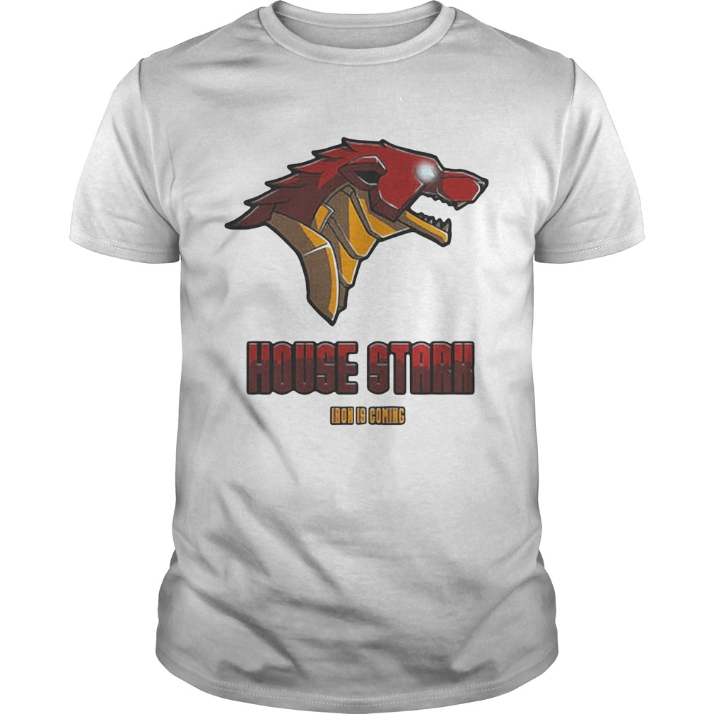 Game Of Thrones House Stark Iron is coming tshirt