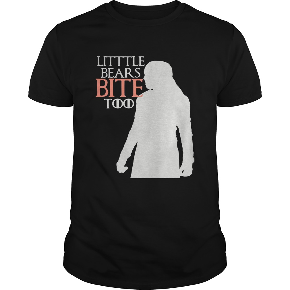 Game Of Thrones Little bears bite too shirts