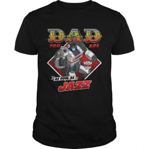 Jazz Father's Day Transformers TShirt