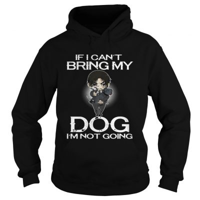 John Wick if I cant bring my dog Im not going hoodie