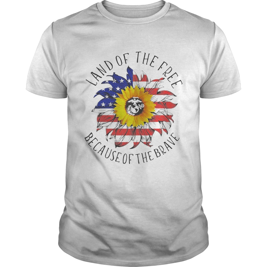 American flag sunflower land of the free because of the brave shirt