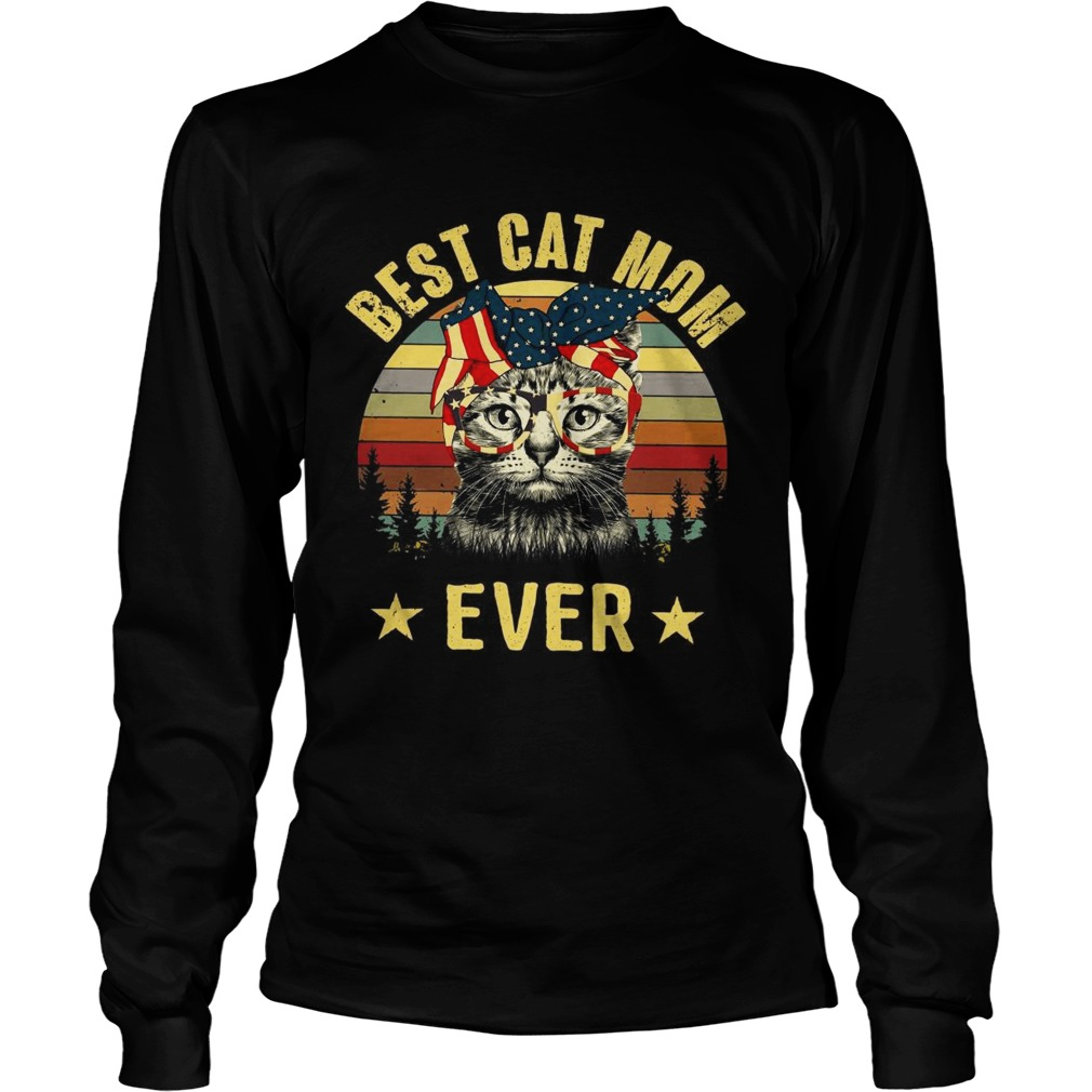 Best cat mom ever Independence Day LongSleeve