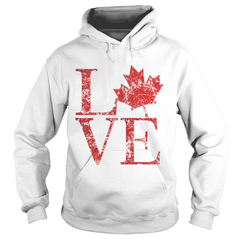 Canadian Love Canadian Live Canada Day Hoodie
