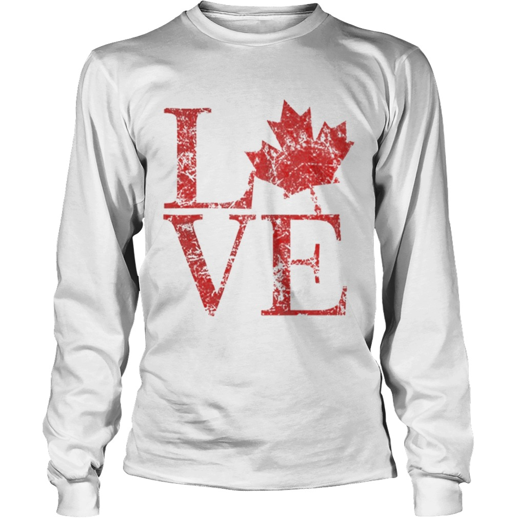 Canadian Love Canadian Live Canada Day LongSleeve