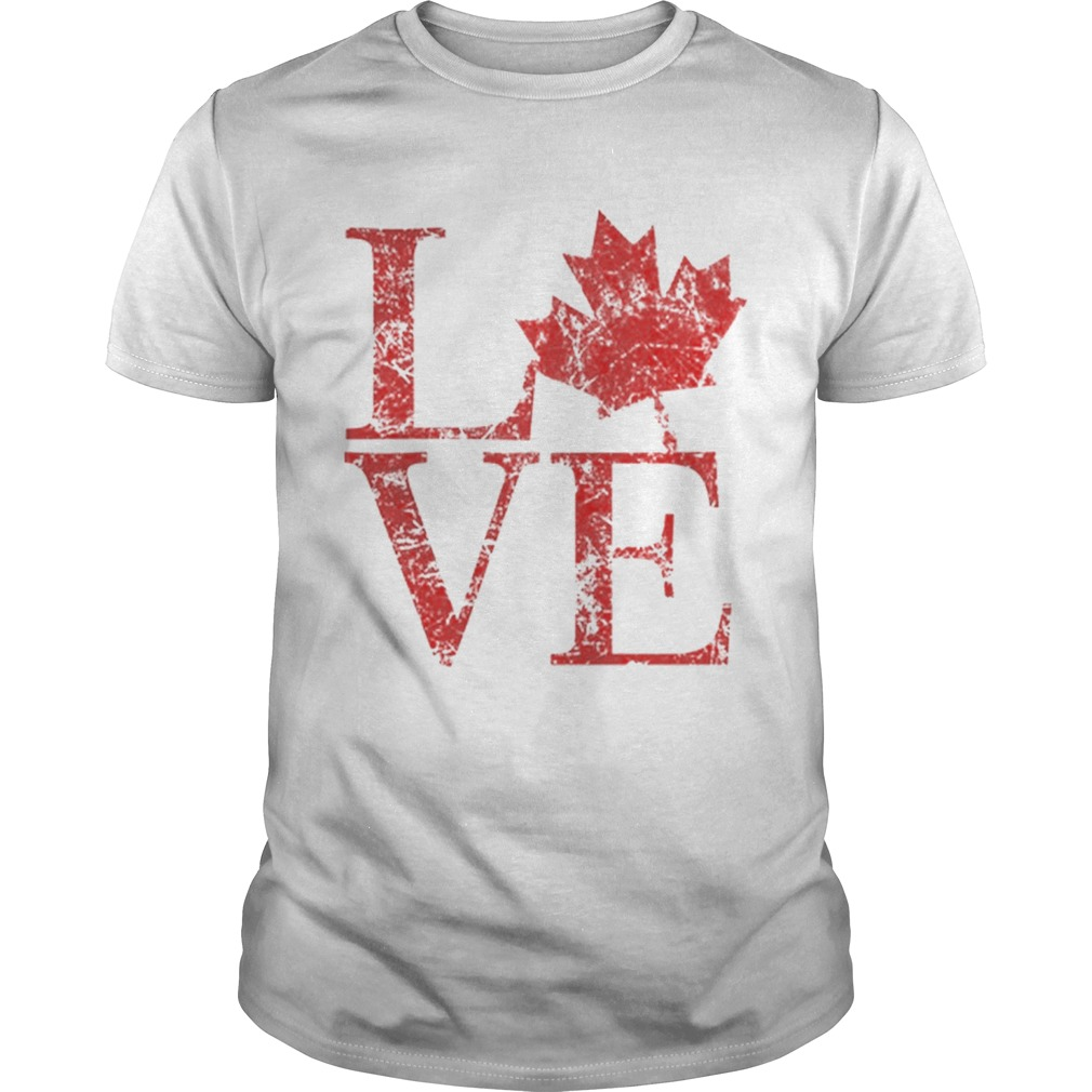 Canadian Love Canadian Live Canada Day Unisex
