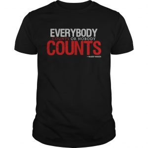 Everybody counts or nobody counts Harry Bosch shirt