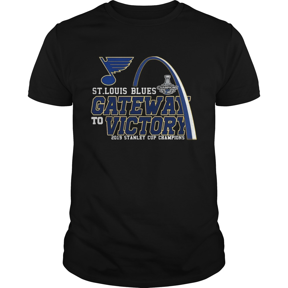 Gate Way To Victory St Louis Blues 2019 Stanley Cup Champions TShirt