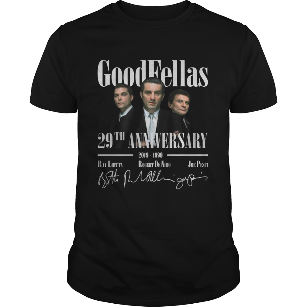 Good Fellas 29Th Anniversary shirt
