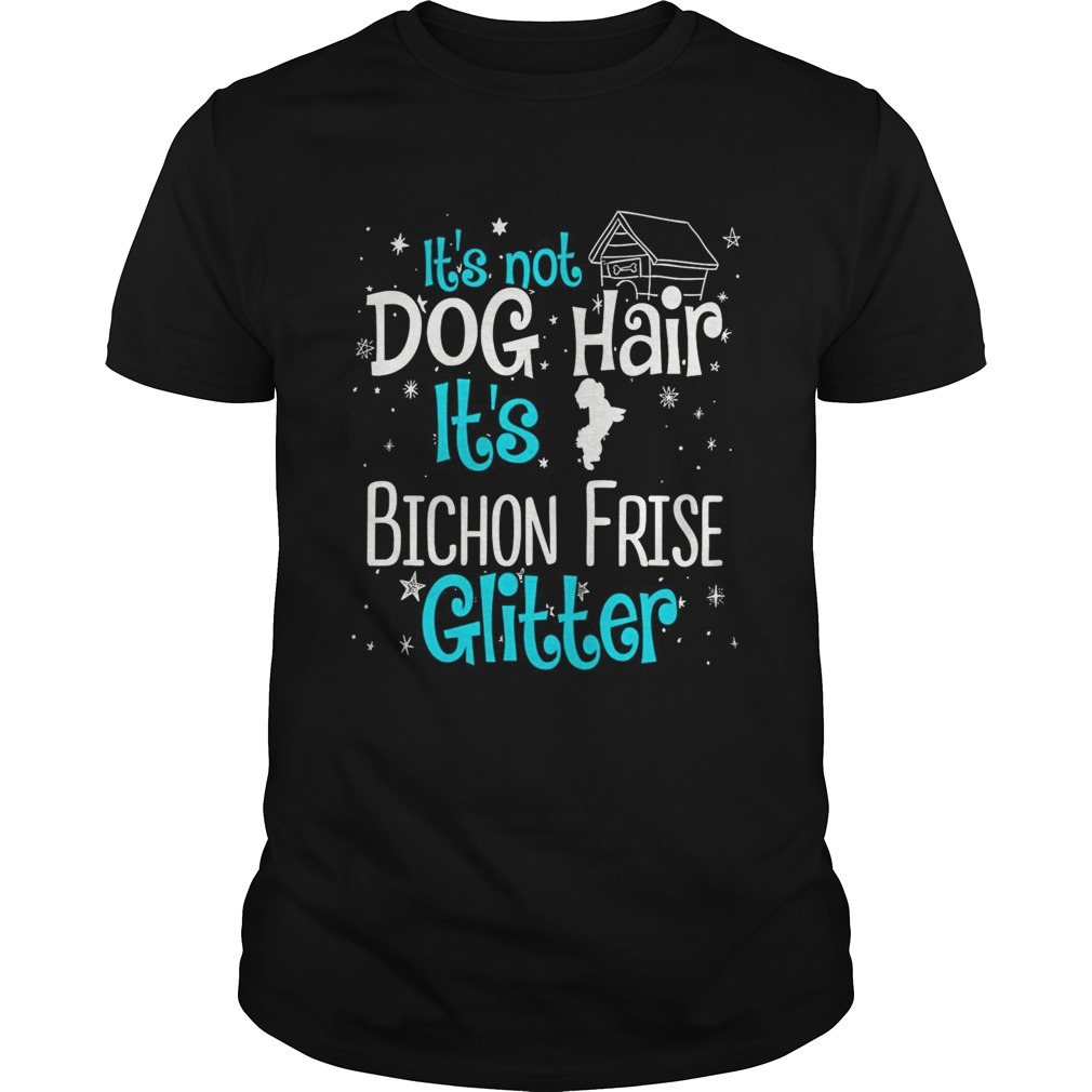 Its not dog hair its Bichon frise glitter shirt
