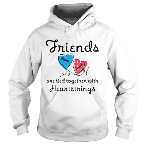 Personalized Friends Are Tied Together With 2 Heartstrings TShirt Hoodie