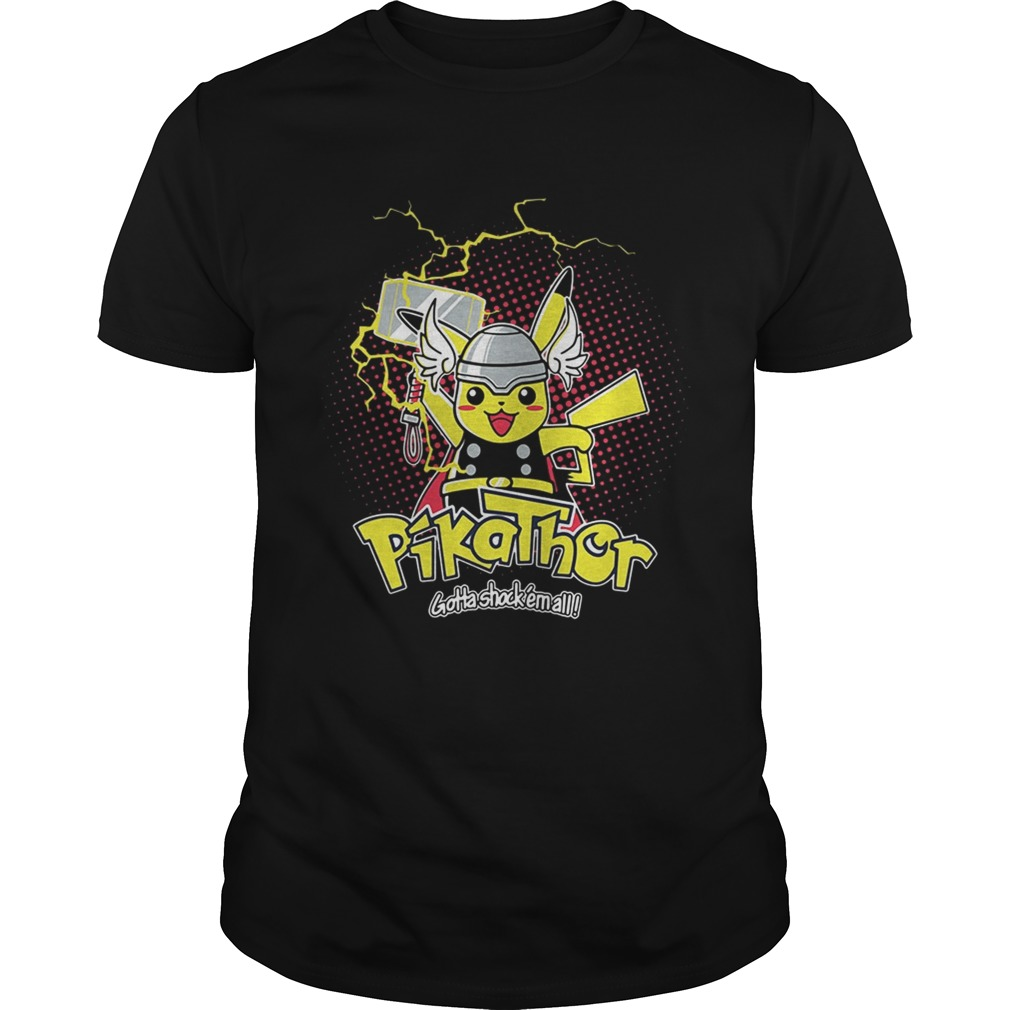 Pikathor gotta shock em all shirt