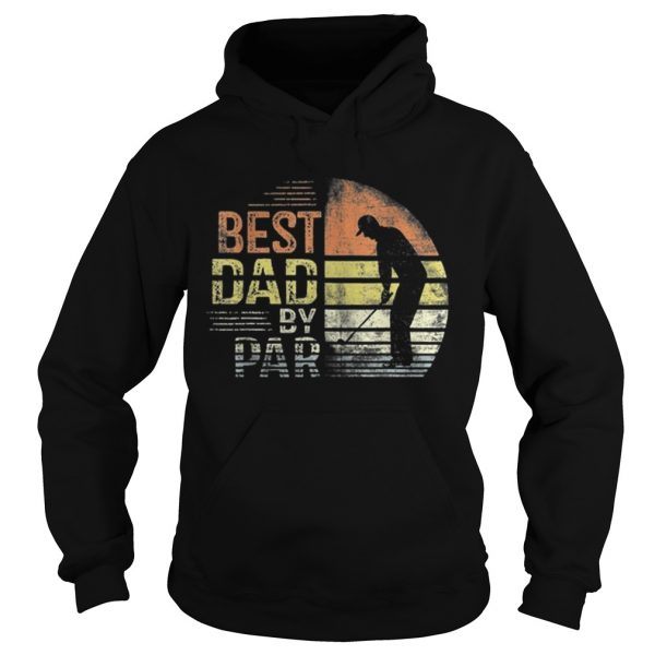 Premium Dad By Par Daddy Fathers Day Gifts Golf Lover Golfer Shirt Hoodie