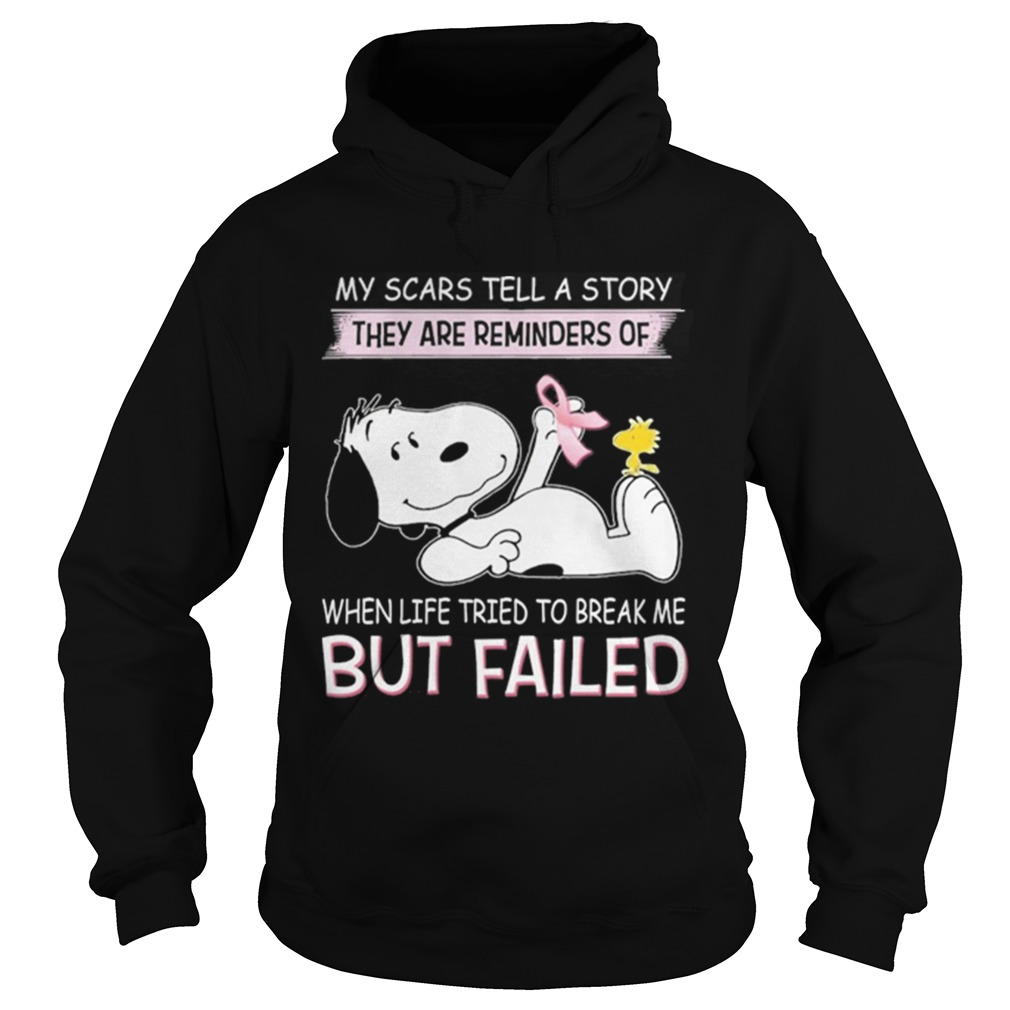 Snoopy my scars tell a story they are reminders of when life tried Hoodie