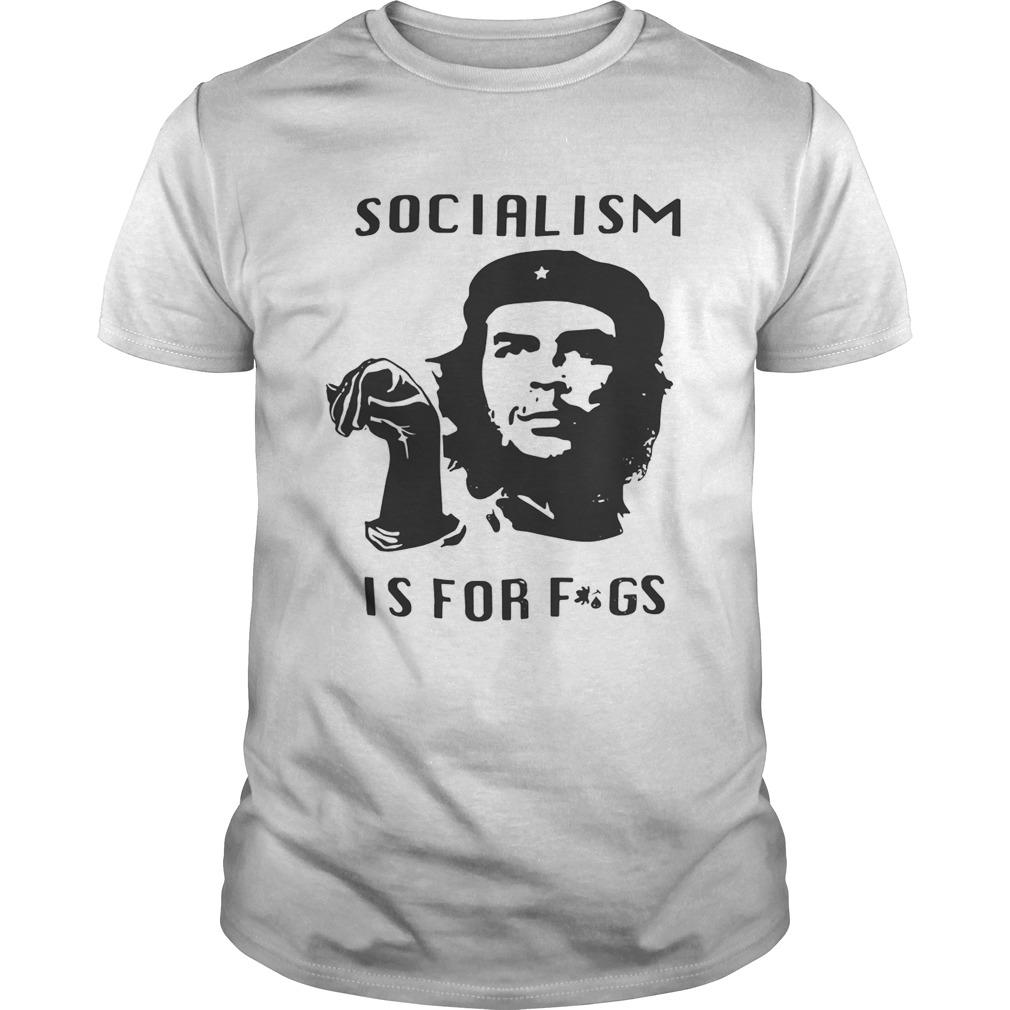 Steven Crowder Socialism Is For Fags Shirt Unisex
