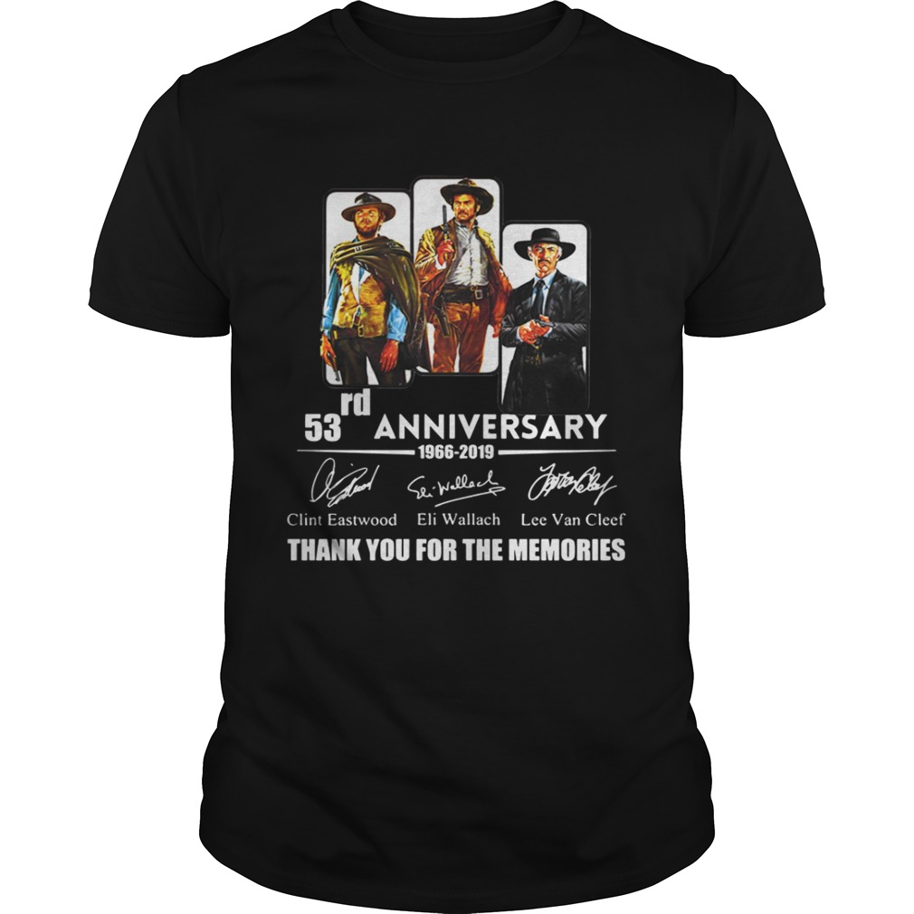 The Good the Bad and the Ugly 53rd anniversary 1966 2019 shirt