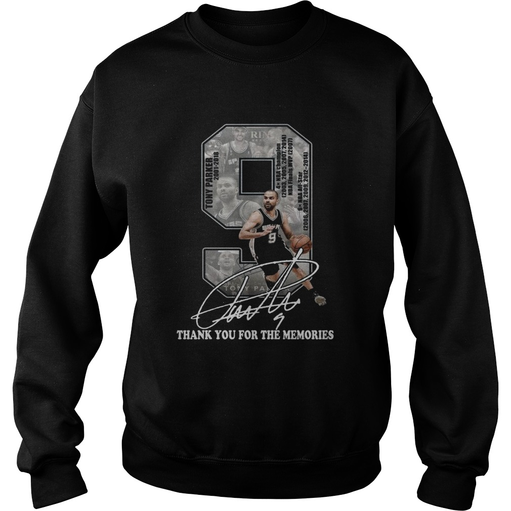 Tony Parker 2001 2018 thank you for the memories signature Sweatshirt