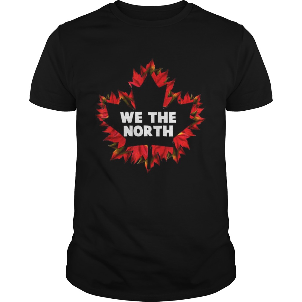 We The Canada North Maple Leaf Independence Shirt