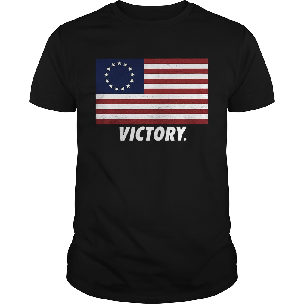 Betsy Ross flag the first American flag victory shirt