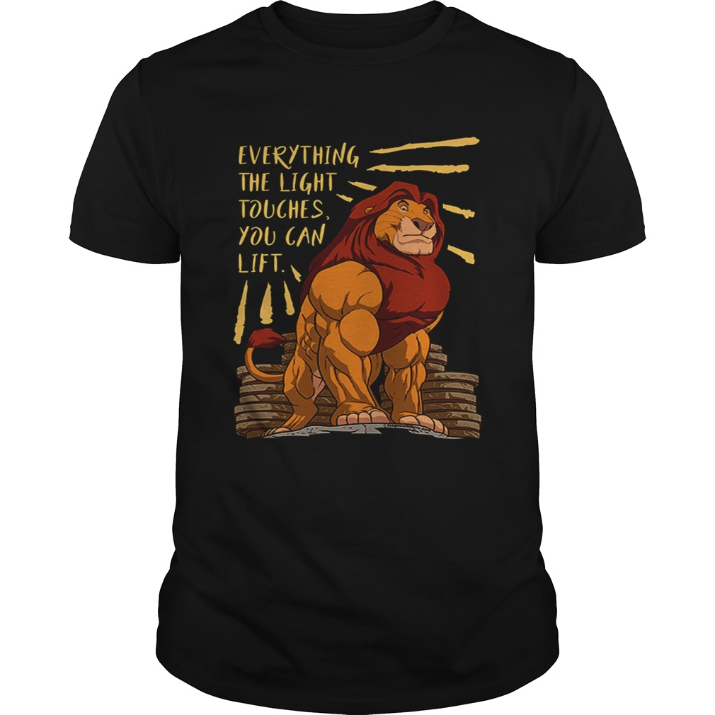 Everything the light touches you can lift Mufasa Gymer shirt