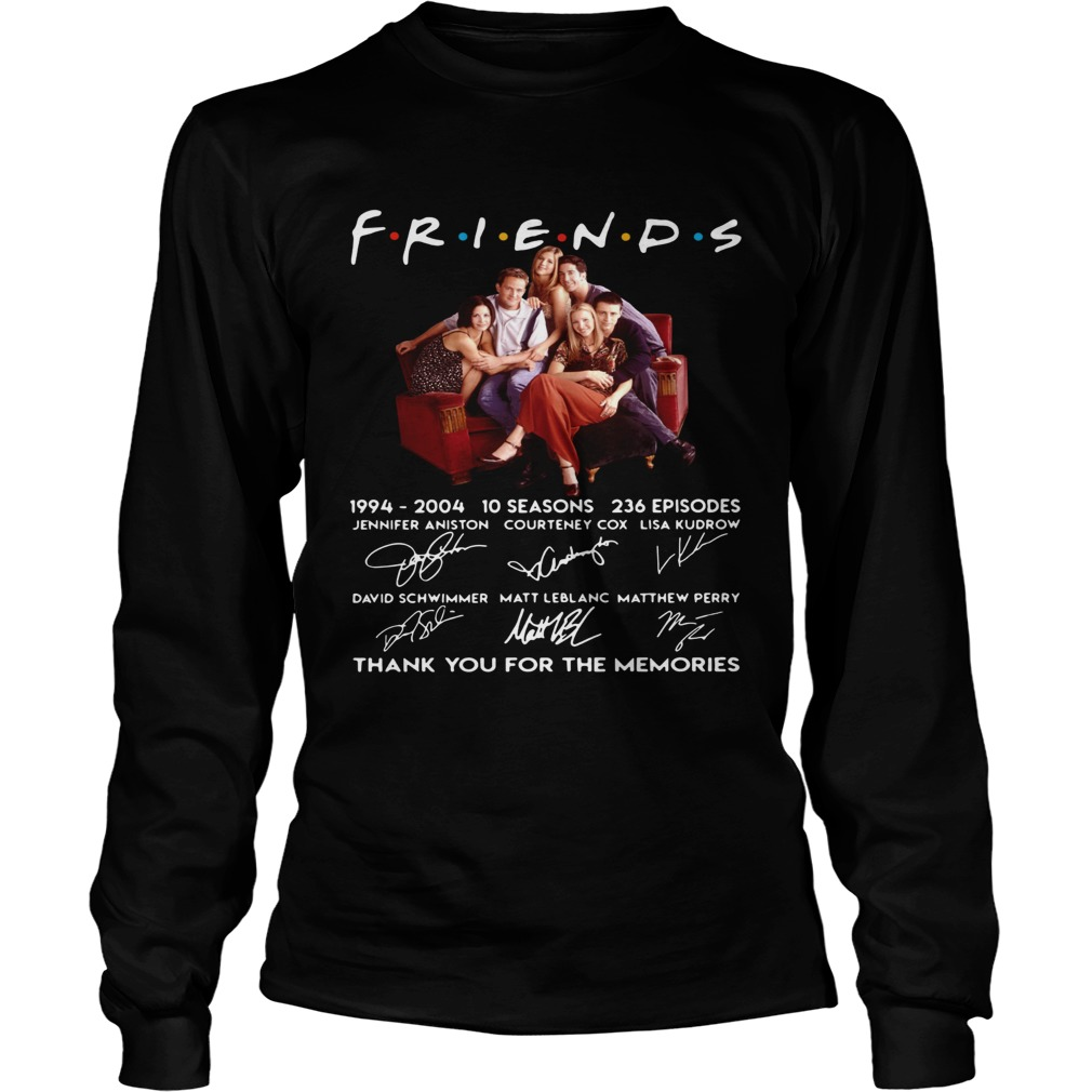 Friends TV show 1994 2004 10 seasons 236 episodes thank you for the memories  LongSleeve