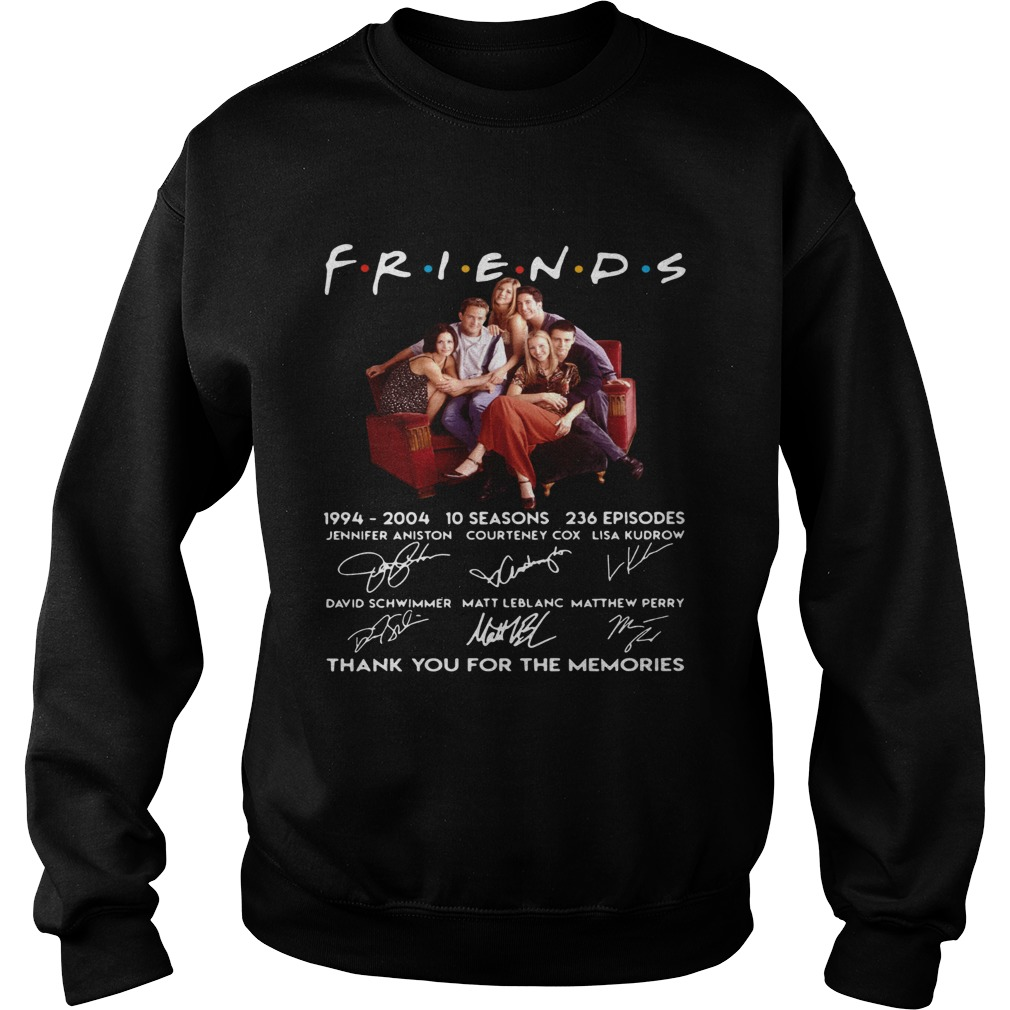 Friends TV show 1994 2004 10 seasons 236 episodes thank you for the memories  Sweatshirt